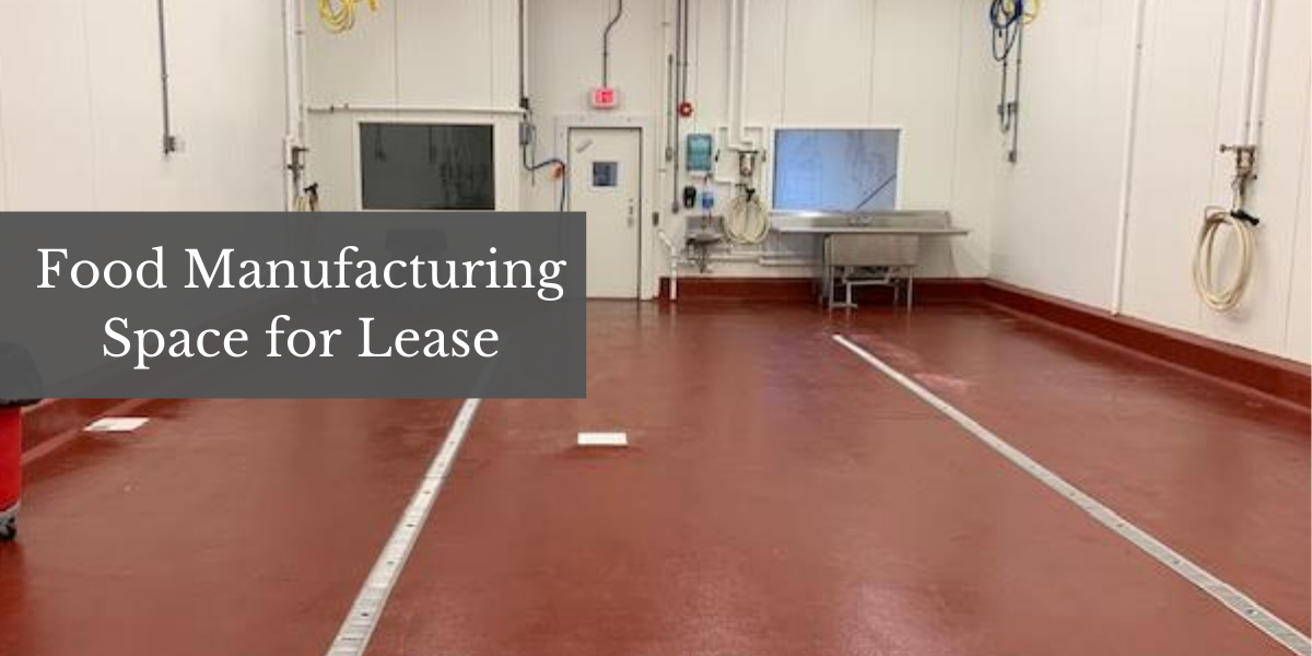 Food manufacturing space for lease